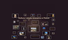 Kultura i sztuka renesansu w Polsce
