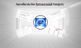 Anesthesia for Intracranial Surgery