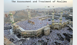 Assessment and Treatment of Muslims