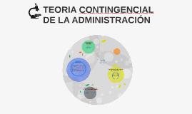 TEORIA CONTINGENCIAL DE LA ADMINISTRACIÓN