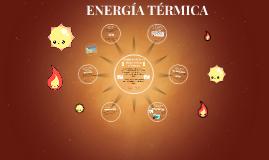 ENERGÍA TÉRMICA