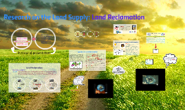 Research on the Land Supply: Land Reclamation