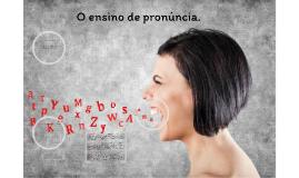 Qual a importância do ensino de pronúncia na língua inglesa?