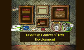 Copy of IDENTIFYING THE CONTEXT OF TEXT DEVELOPMENT