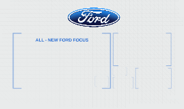 ALL - NEW FORD FOCUS
