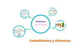 Carbohidratos y Vitaminas