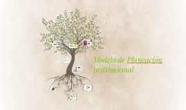 Modelo de Planeación Institucional