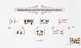 Independence and the formation of nations
