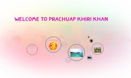 welcome to Prachuap Khiri Khan