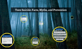 Teen Suicide: Facts, Myths, and Prevention
