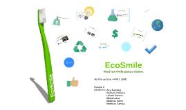EcoSmile - Escova de dentes