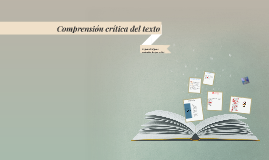 Comprensión crítica del texto