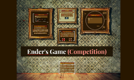Competition in Ender's Game