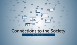 Connections to the Society