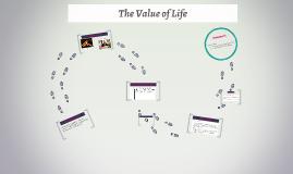 Value of life essay Thurteen Music A Narrative Essay