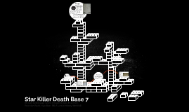 Star Killer Death Base 7