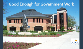 ICMA Regional Summit: Good Enough for Government Work