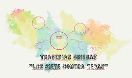 """""""Los Siete contra Tebas"""""""