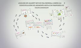 ANÁLISIS DEL MARKET MIX DE UNA EMPRESA COMERCIAL         E I