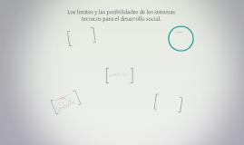 Los limites y las posibilidades de los sistemas tecnicos par