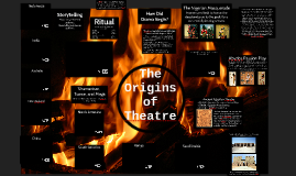 The Origins of Theatre