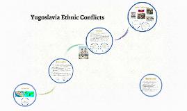 Yugoslavia Ethnic Conflicts
