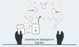 SISTEMA DE TRABAJO EN EQUIPO