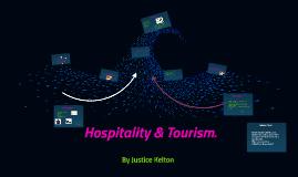 Hospitality & Tourism.