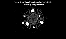 Large Scale Event Planning at Frederik Meijer Gardens & Scul