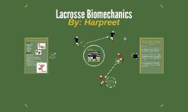 Lacrosse Biomechanics