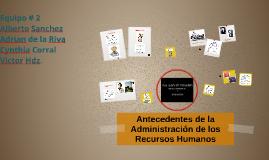 Antecedentes de la Administración Recursos Humanos