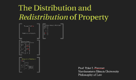 The Distribution and Redistribution of Property