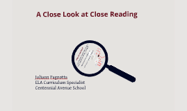 Copy of Copy of A Close Look at Close Reading