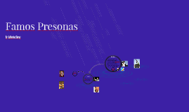 Famos Presonas