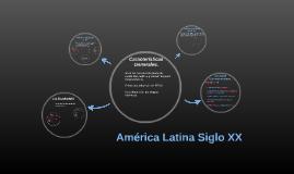 America Latina Siglo XX