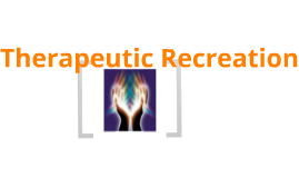 Therapeutic Recreation Marketing Project