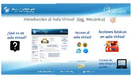 Ing. Mecánica (2016) - Introducción al Aula Virtual (ING mecánica)