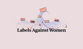 Labels Against Women