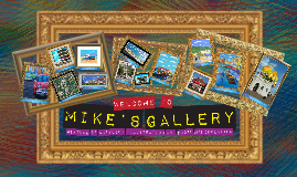 Mike's Gallery