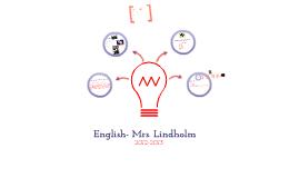 Copy of English- Mrs. Lindholm
