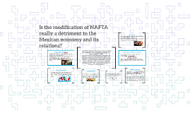 Is the modification of NAFTA really a detriment to the Mexic