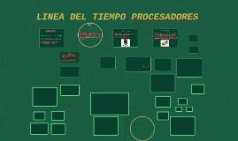 LINEA DEL TIEMPO PROCESADORES