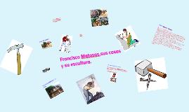 Francisco Matosas,sus casas y su escultura.