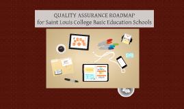 Copy of Quality Assurance Roadmap