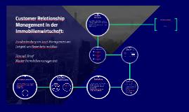 Customer Relationship Management in der Immobilienwirtschaft