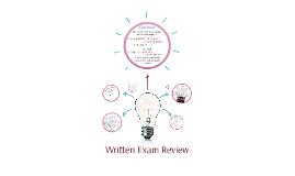 Written Exam Review