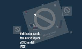Modificaciones en la documentación para el SGC bajo ISO 1702