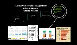 Copy of Copy of La Nueva Pobreza en Argentina.