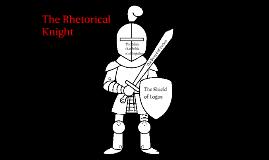 The Rhetorical Knight