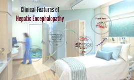 Clinical Features of Hepatic Encephalopathy